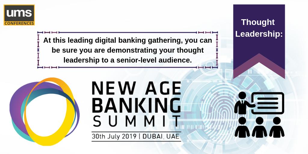New Age Banking Summit Dubai 2019