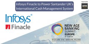 Infosys Finacle to Power Santander UK's International Cash