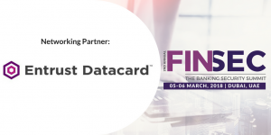 Entrust Datacard-2nd Annual FINSEC 2018