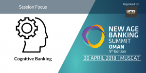 Cognitive Banking-NABS OMAN 2018