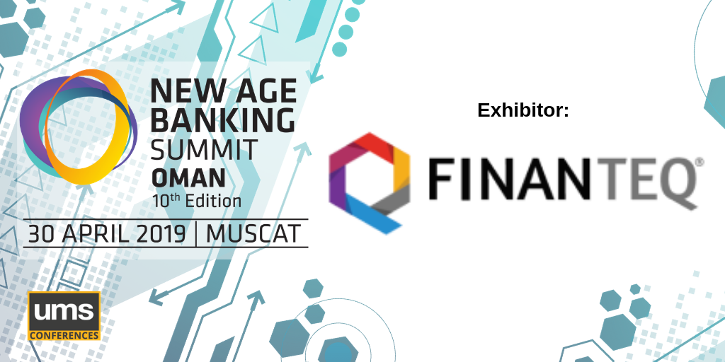 FINANTEQ at New Age Banking Summit Oman « New Age Banking