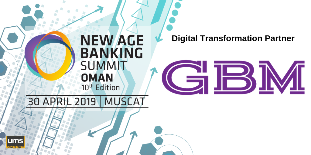 Gulf Business Machines (GBM) New Age Banking Summit Oman