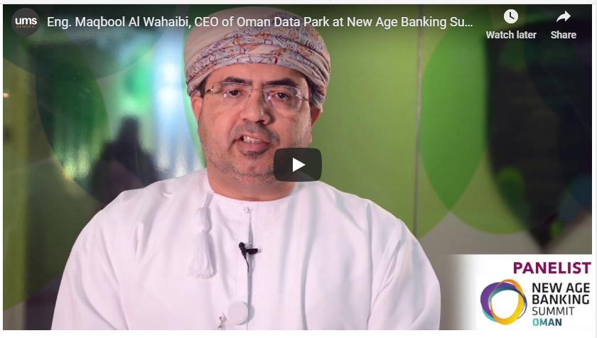Oman Data Park New Age Banking Summit Oman