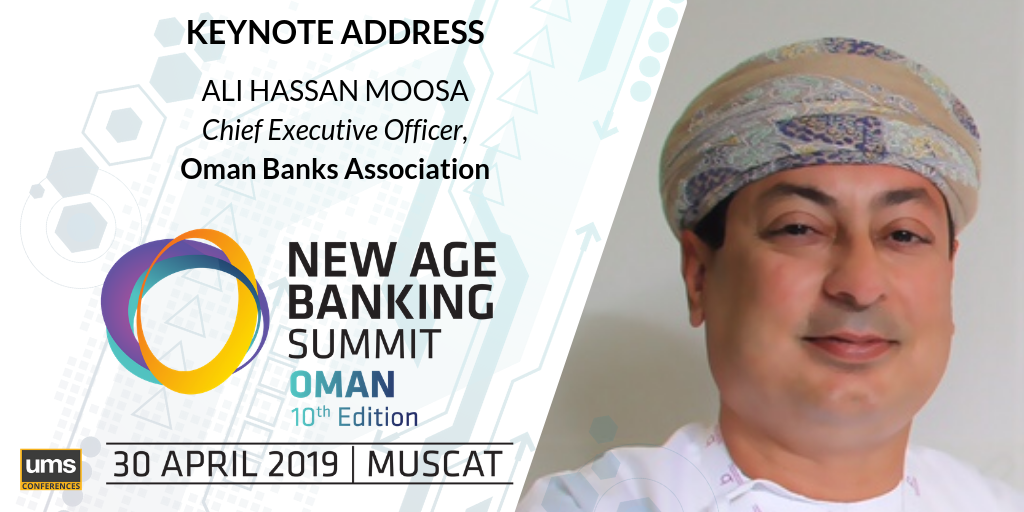 Oman Banks Association New Age Banking Summit Oman