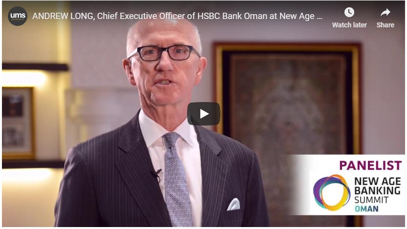 HSBC Bank New Age Banking Summit Oman
